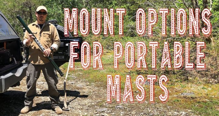 Mounting a Portable Mast