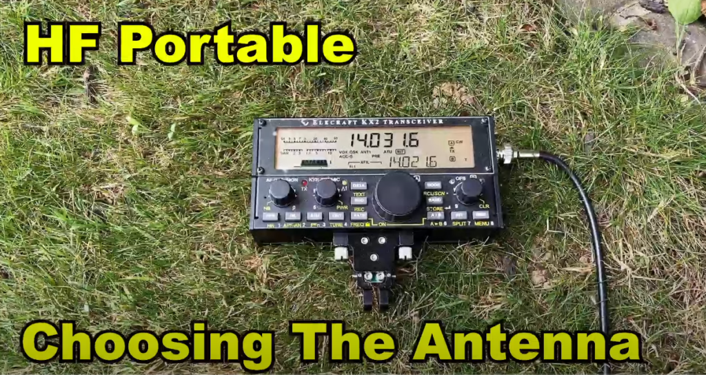 HF PORTABLE – CHOOSING THE RIGHT ANTENNA