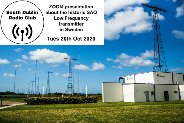 ZOOM presentation about the SAQ LF transmitter in Sweden coming up on Tues 20th Oct 2020
