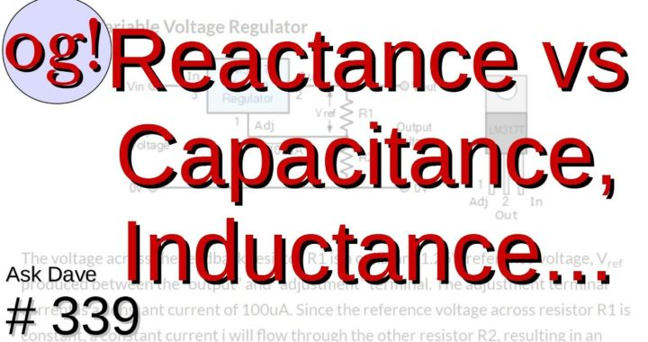 Reacting to Capacitance, Inductance, Resistance, Frequency