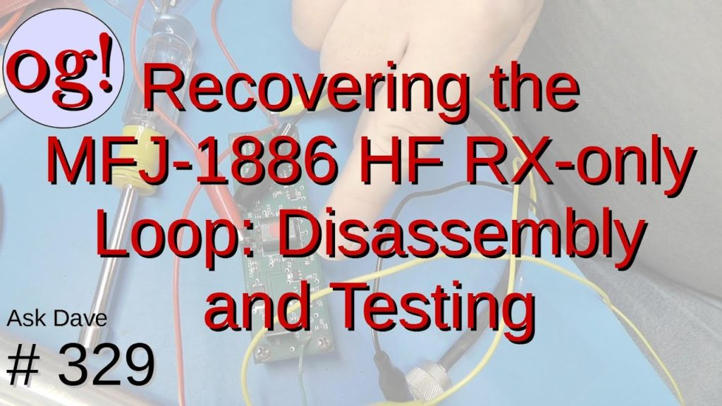 Recovering the MFJ-1886 RX-only Loop Antenna. Disassembly and Testing